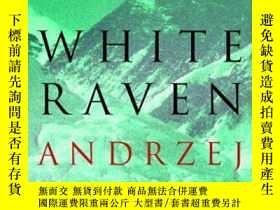 二手書博民逛書店White罕見RavenY255562 Andrzej Stasiuk Serpent s Tail 出版2
