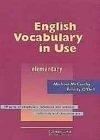 二手書博民逛書店 《English Vocabulary In Use Elementary, With Answers》 R2Y ISBN:0521599571│McCarthy