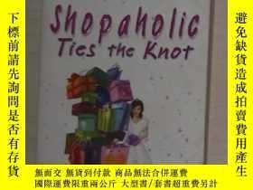 二手書博民逛書店英文原版罕見Shopaholic Ties the Knot b