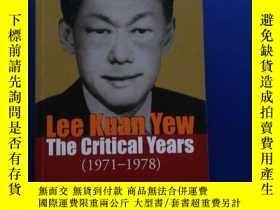 二手書博民逛書店Lee罕見Kuan Yew The Critical Years(1971 —1978)(Facsimile Ed
