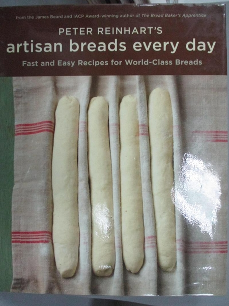 【書寶二手書T1/餐飲_XEG】Peter Reinhart s Artisan Breads Every Day