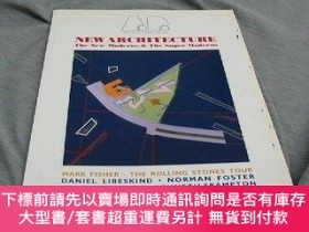 二手書博民逛書店New罕見Architecture: The New Moderns and the Super Moderns-