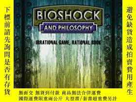 二手書博民逛書店Bioshock罕見And PhilosophyY464532 Luke Cuddy Wiley-blackw