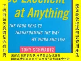 二手書博民逛書店Be罕見Excellent At Anything 32開本Y9636 ony Schwartz; Jean