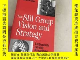 二手書博民逛書店The罕見SBl Group Vision and Strate