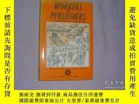 二手書博民逛書店Workers罕見Versus PensionersY256260 Paul Johnson Manchest