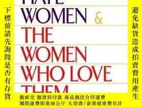 二手書博民逛書店Men罕見Who Hate Women And The Women Who Love ThemY256260