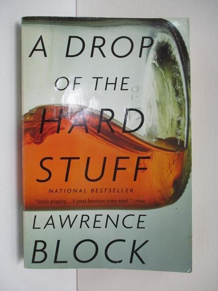 【書寶二手書T6/原文小說_ALR】A Drop of the Hard Stuff_Block, Lawrence