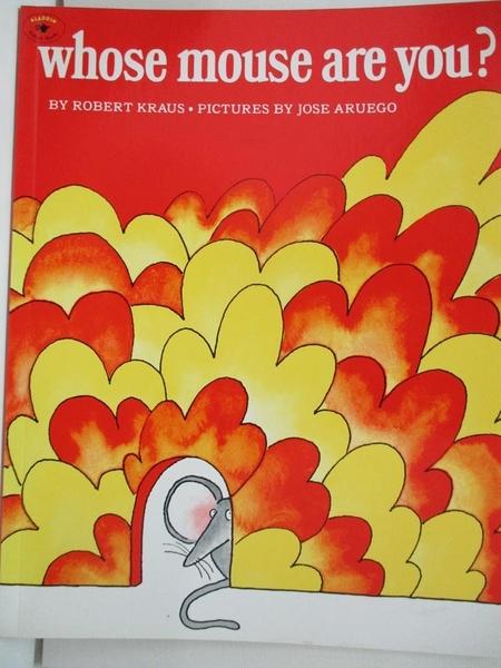 【書寶二手書T3/原文小說_D43】Whose Mouse Are You?_Kraus, Robert/ Aruego, Jose (ILT)