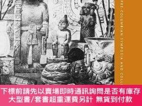 二手書博民逛書店Collecting罕見The Pre-columbian PastY255174 Elizabeth Hil