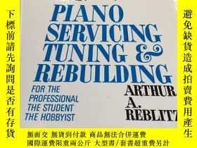 二手書博民逛書店Piano罕見Servicing, Tuning and Reb