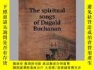 二手書博民逛書店The罕見spiritual songs of Dugald BuchananY405706 Donald M