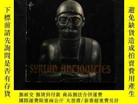 二手書博民逛書店罕見「 」【東方文明的十字路口:古代敘利亞珍寶展 (The Exhibition Of Treasures Of