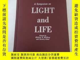 二手書博民逛書店A罕見SYMPLSTIUM ON LIGHT AND LIFE 光和生命論文集 館藏Y14465 出版1