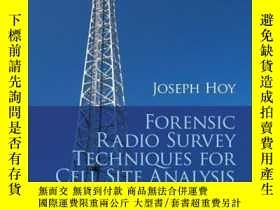 二手書博民逛書店Forensic罕見Radio Survey Techniques for Cell Site Analysis奇