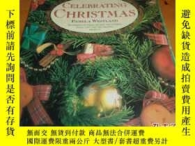 二手書博民逛書店外文原版--罕見CELEBRATING CHRISTMAS---