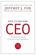 二手書博民逛書店《How to Become CEO: The Rules for Rising to the Top of Any Organization》 R2Y ISBN:0786864370