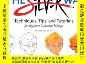 二手書博民逛書店The罕見Silver Way: Techniques, Tip