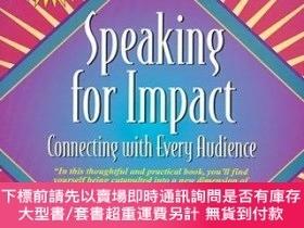 二手書博民逛書店Speaking罕見for Impact: Connecting with Every Audience (Par