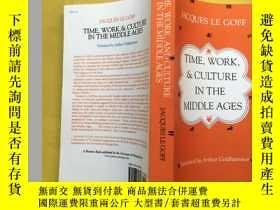二手書博民逛書店Time,罕見Work, and Culture in the Middle AgesY221396 Jacq