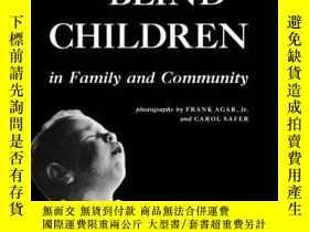 二手書博民逛書店Blind罕見Children in Family and Co