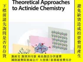 二手書博民逛書店Experimental罕見and Theoretical Approaches to Actinide Chem