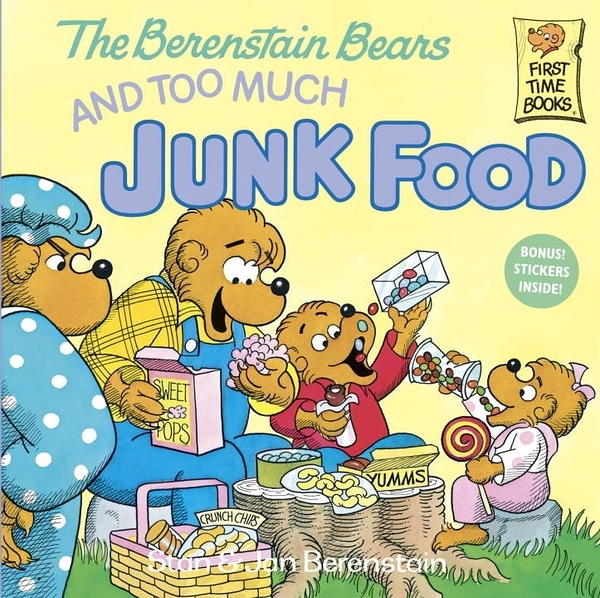 The Berenstain Bears and Too Much Junk Food (英文版)