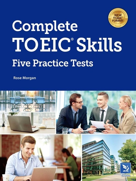 Complete TOEIC Skills:Five Practice Tests(with answer key & Transcript)