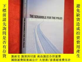 二手書博民逛書店The罕見Scramble for the Poles (小16