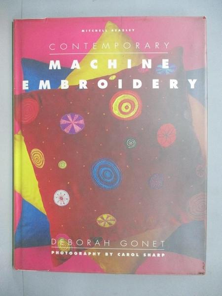【書寶二手書T4/美工_ZBA】Contemporary Machine Embroidery_Deborah Gone