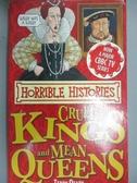 【書寶二手書T6/原文小說_JML】Cruel Kings and Mean Queens_Terry Deary
