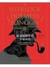 博民逛二手書《跟著福爾摩斯穿越倫敦:BBC影集、電影劇照與老照片,帶你漫遊辦案路