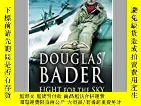 二手書博民逛書店Fight罕見for the Sky (damaged)-為天而戰(受損)Y414958 出版2020