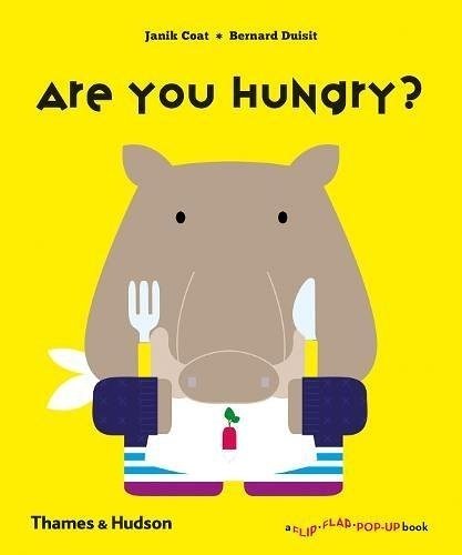 Are You Hungry? A Flip Flap Pop Up Book 肚子餓了嗎?趣味操作書