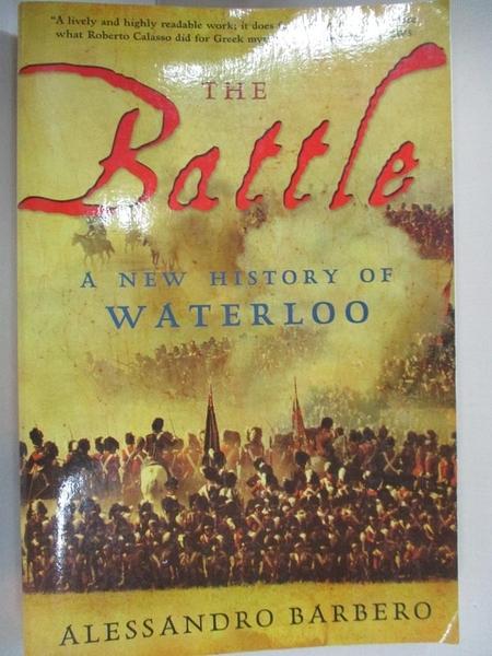 【書寶二手書T3/歷史_I43】The Battle: A New History of Waterloo_Barbero, Alessandro