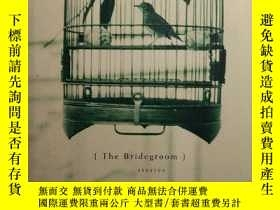 二手書博民逛書店The罕見Bridegroom: Stories 精裝本 館藏如