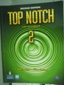 【書寶二手書T3/語言學習_PLY】Top Notch 2_Saslow, Ascher_2/e_有光碟