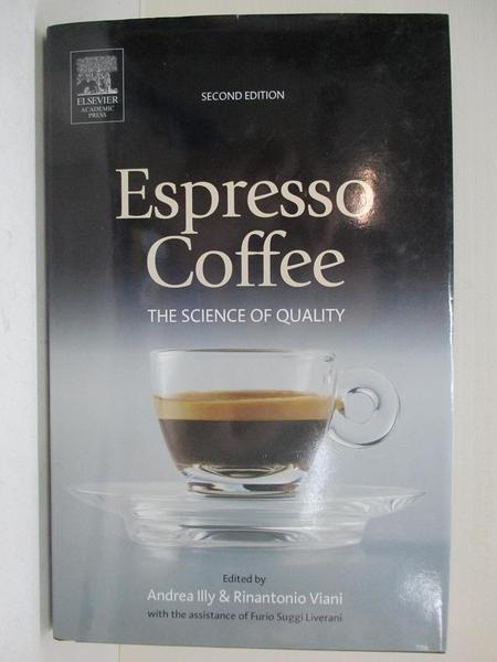 【書寶二手書T4/餐飲_A7Q】Espresso Coffee: The Science Of Quality_Illy, Andrea (EDT)/ Viani, Rinantonio (EDT)