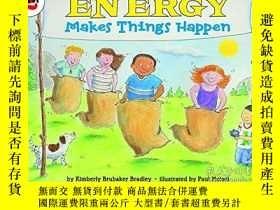 二手書博民逛書店Energy罕見Makes Things HappenY255562 Bradley, Kimberly Br