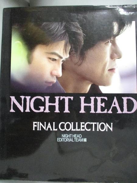 【書寶二手書T2/原文小說_JCE】NIGHT HEAD FINAL COLLECTION_Night Head Edi