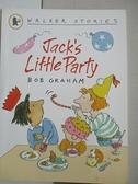 【書寶二手書T2/少年童書_GO9】Jack's Little Party_Bob Graham