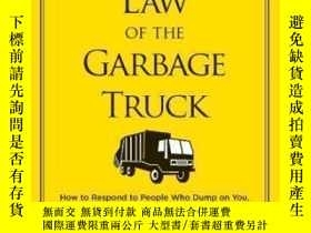 二手書博民逛書店The罕見Law Of The Garbage TruckY464532 David J. Pollay St