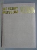 【書寶二手書T6/藝術_FOW】Art History Museum Vienna維也納美術館_附殼