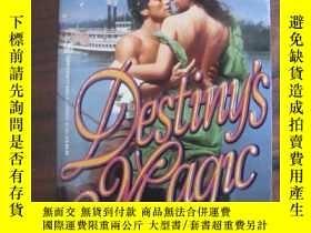 二手書博民逛書店Destiny s罕見Magic(情愛小說)Y85718 Mar