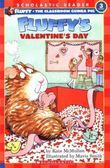 (二手書)Scholastic Reader Level 3: Fluffy's Valentine's Day