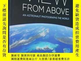 二手書博民逛書店View罕見From Above 英文原版 NASA宇航員拍世界