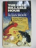 【書寶二手書T2/原文小說_AHP】The Last Billable Hour_Susan Wolfe