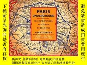 二手書博民逛書店Paris罕見Underground: The Maps, Stations, and Design of the