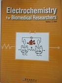 【書寶二手書T2/社會_DE4】Electrochemistry For Biomedical Researchers(生醫研究者的電化學)_陳力騏