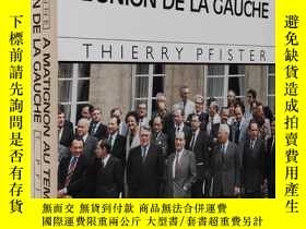 二手書博民逛書店法文原版罕見La vie quotidienne a Matignon au temps de l union d